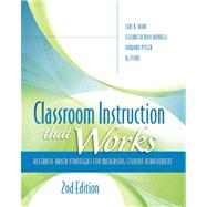 Classroom Instruction That Works : Research-Based Strategies for Increasing Student Achievement, 2nd Edition by Ceri, Dean B.; Hubbell, Elizabeth Ross; Pitler, Howard; Stone, Bj, 9781416613626