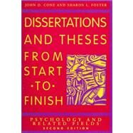 Dissertations and Theses From Start to Finish: Psychology and Related Fields by Cone, John D., 9781591473626