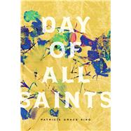 Day of All Saints by King, Patricia Grace, 9781881163626