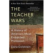 The Teacher Wars by GOLDSTEIN, DANA, 9780345803627