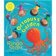 Octopus's Garden by Starr, Ringo; Cort, Ben, 9781481403627