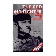 The Red Air Fighter by Richthofen, Manfred Von, 9781853673627