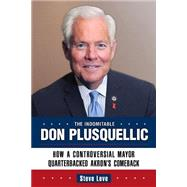 The Indomitable Don Plusquellic by Love, Steve, 9781935603627