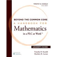 Beyond the Common Core by Kanold, Timothy D.; Larson, Matthew R., 9781936763627