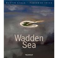Wadden Sea by De Vries, Pieter; Stock, Martin, 9783529053627