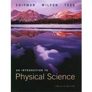 Introduction to Physical Sciences, Revised Edition by Shipman, James; Wilson, Jerry D.; Todd, Aaron, 9780538493628