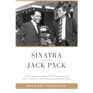 Sinatra and the Jack Pack by Sheridan, Michael; Harvey, David (CON), 9781510703629
