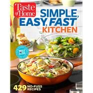 Taste of Home Simple, Easy, Fast Kitchen by Taste of Home, 9781617653629
