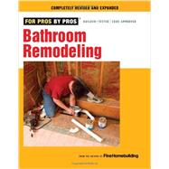Bathroom Remodeling by Fine Homebuilding, 9781600853630