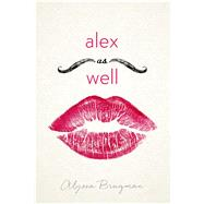 Alex As Well by Brugman, Alyssa, 9781250073631