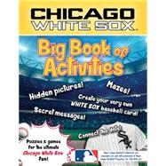 Chicago White Sox by Connery-Boyd, Peg; Waddell, Scott, 9781492633631