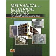 Mechanical and Electrical Systems for Construction Managers by ATP Staff, 9780826993632