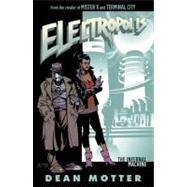 Electropolis: The Infernal Machine: a Menlo Park Mystery by Motter, Dean, 9781595823632