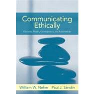Communicating Ethically by Neher; William, 9780205393633