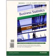 Business Statistics Student Value Edition Plus NEW MyStatLab with Pearson eText -- Access Card Package by Sharpe, Norean D.; De Veaux, Richard D.; Velleman, Paul D., 9780133873634
