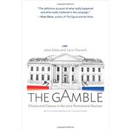 The Gamble by Sides, John; Vavreck, Lynn, 9780691163635