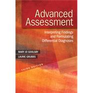 Advanced Assessment: Interpreting Findings and Formulating Differential Diagnoses by Goolsby, Mary Jo; Grubbs, Laurie, Ph.D., 9780803643635