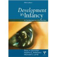 Development in Infancy: A Contemporary Introduction by Bornstein; Marc H., 9780805863635
