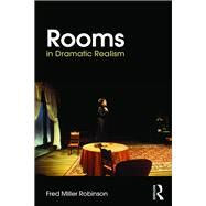 Rooms in Dramatic Realism by Robinson; Fred Miller, 9781138953635