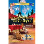 Cancans, Croissants, and Caskets by McHugh, Mary, 9781617733635
