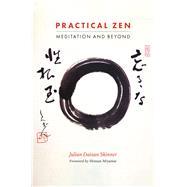Practical Zen by Skinner, Julian Daizan; Miyamae, Shinzan, 9781848193635
