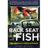 Back Seat With Fish by Hughes, Henry, 9781510703636