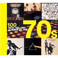 100 Best-selling Albums of the 70s by Champ, Hamish, 9781684123636
