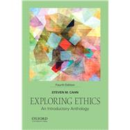 Exploring Ethics An Introductory Anthology by Cahn, Steven M., 9780190273637