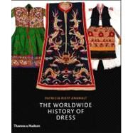 Worldwide Hist Of Dress Cl by Anawalt,Patricia R., 9780500513637