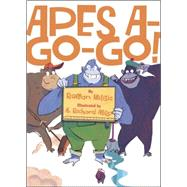 Apes A-go-go! by Milisic, Roman; Allen, A. Richard, 9780553533637