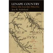 Lenape Country by Soderlund, Jean R., 9780812223637