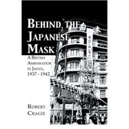 Behind The Japanese Mask by Cruigie, 9781138863637