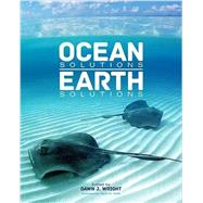 Ocean Solutions, Earth Solutions by Wright, Dawn J.; Gallo, David G., 9781589483637