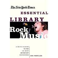 New York Times Essential Library: Rock Music by Pareles, Jon, 9780805073638
