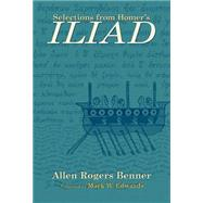 Selections from Homer's Iliad by Benner, Allen Rogers, 9780806133638