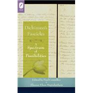 Dickinson's Fascicles: A Spectrum of Possibilities by Heginbotham, Eleanor; Crumbley, Paul, 9780814293638