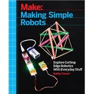 Making Simple Robots by Ceceri, Kathy, 9781457183638