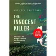 The Innocent Killer by Griesbach, Michael, 9781627223638