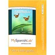 MySpanishLab with Pearson eText -- Access Card -- for ¡Arriba! comunicación y cultura, 2015 Release (One Semester) by Zayas-Bazán, Eduardo J.; Bacon, Susan; Nibert, Holly J., 9780134053639