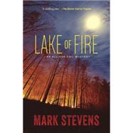 Lake of Fire by Stevens, Mark, 9780738743639
