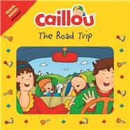Caillou The Road Trip Travel Bingo Game included by Laforest, Carine; Allard, Mario, 9782897183639