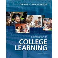 Orientation to College Learning by Van Blerkom, Dianna L., 9781111833640