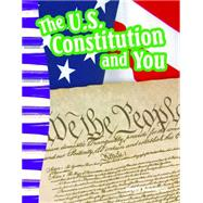 The U.s. Constitution and You by Buchanan, Shelly, 9781433373640