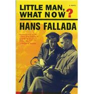 Little Man, What Now? by FALLADA, HANSBENNETT, SUSAN, 9781933633640