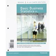 Basic Business Statistics Student Value Edition Plus NEW MyStatLab with Pearson eText -- Access Card Package by Berenson, Mark L.; Levine, David M.; Szabat, Kathryn A., 9780133873641