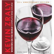 Kevin Zraly Windows on the World Complete Wine Course 30th Anniversary Edition by Zraly, Kevin, 9781454913641