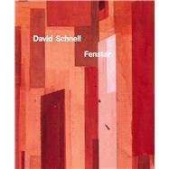 David Schnell by Müller-remmert, Eva; Smerling, Walter, 9783868323641