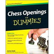 Chess Openings For Dummies by Eade, James, 9780470603642