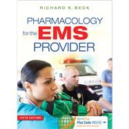 Pharmacology for the Ems Provider by Beck, Richard K., 9780803643642