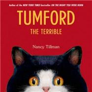 Tumford the Terrible by Tillman, Nancy; Tillman, Nancy, 9781250033642
